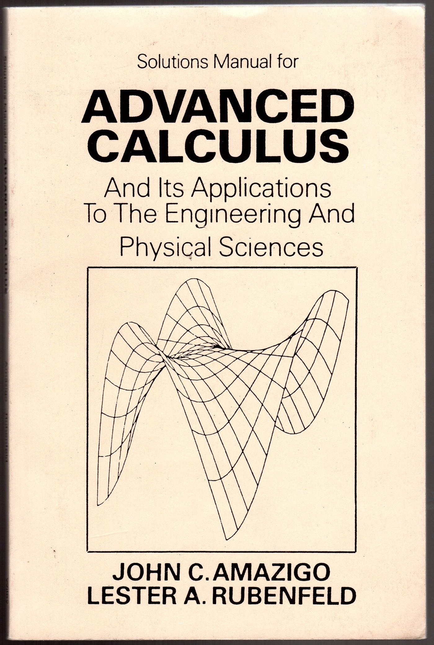 Buy Advanced Calculus and Its Applications to the Engineering and Physical  Sciences: Solutions Manual Book Online at Low Prices in India | Advanced  Calculus ...