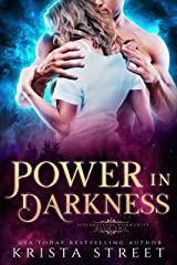Power in Darkness: Paranormal Shifter Romance (Supernatural Community Book 2) Kindle Edition