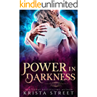 Power in Darkness: Paranormal Shifter Romance (Supernatural Community Book 2)