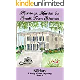 Marriage, Murder & Small Town Schemes: A Katy Cross Cozy Mystery Book 6