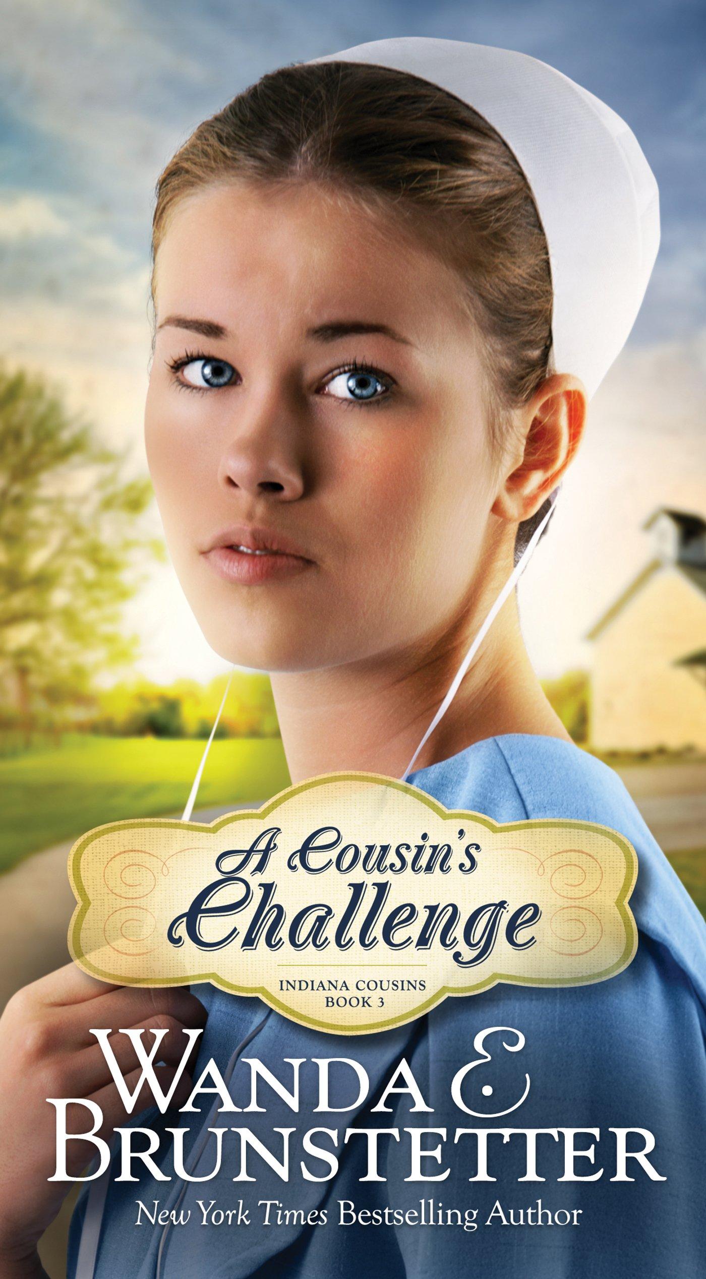 A Cousin's Challenge (Indiana Cousins): Wanda E. Brunstetter:  9781683220688: Amazon.com: Books