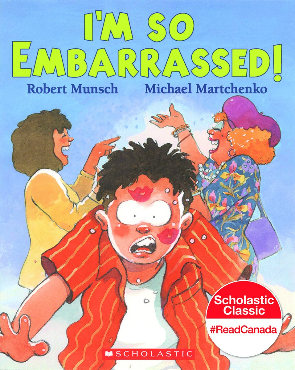 i u0027m so embarrassed robert munsch michael martchenko