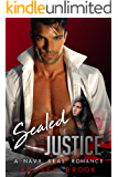 Sealed Justice: A Navy Seal Romance