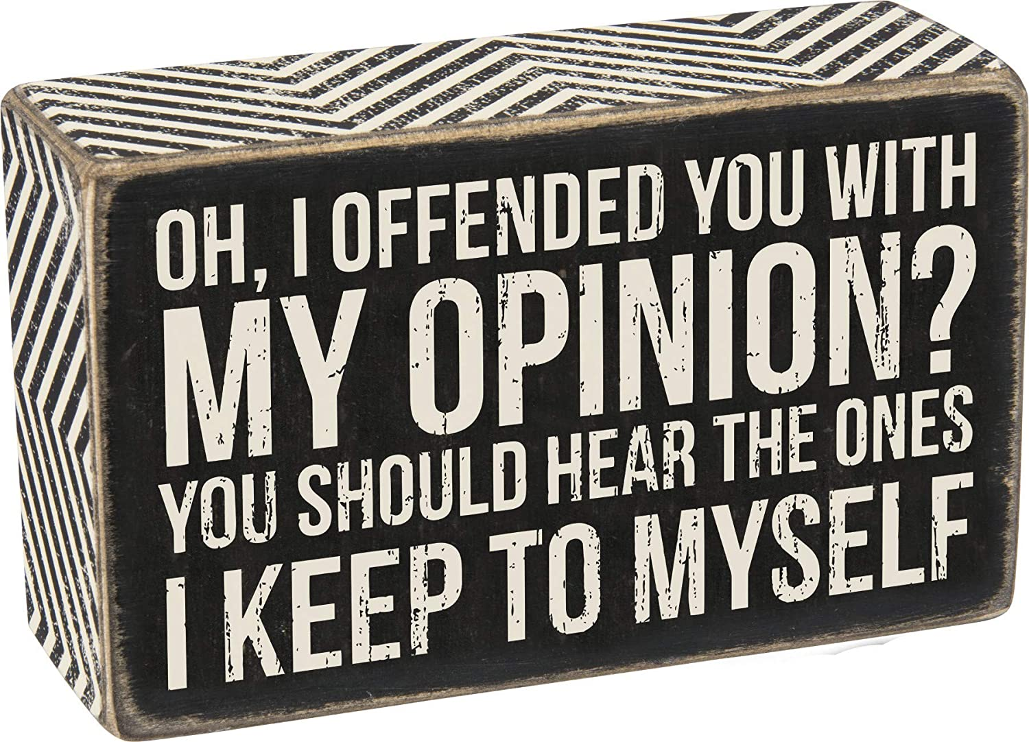 Primitives by Kathy 28622 Chevron Trimmed Box Sign, 5 x 3-Inches, My Opinion