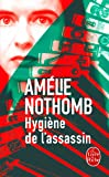 Hygiene de L'Assassin (Serie Gen.S.F.)