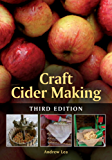Craft Cider Making: Third Edition