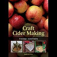 Craft Cider Making: Third Edition (English Edition)
