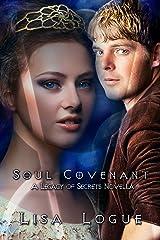 Soul Covenant: A Legacy of Secrets Novella 2.5 Kindle Edition