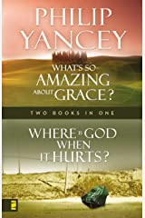 Where Is God When it Hurts/What's So Amazing About Grace? Kindle Edition