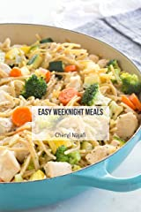 Easy Weeknight Meals Cookbook (Everyday Dishes Cookbooks 6) Kindle Edition