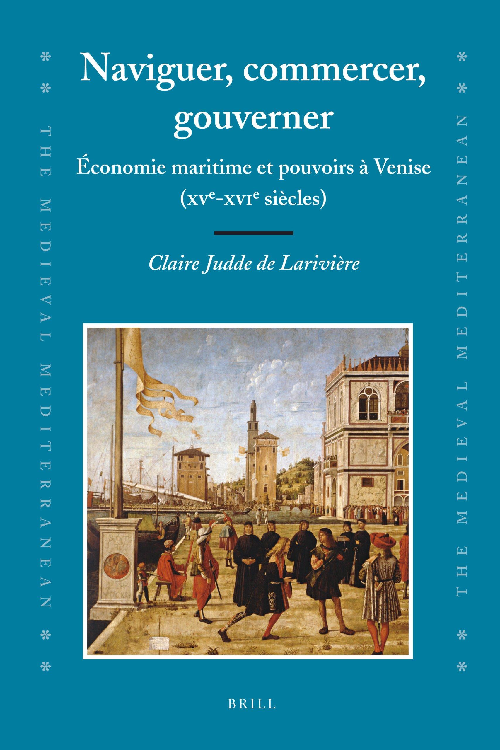 Naviguer, commercer, gouverner : Économie maritime et pouvoirs à Venise. Drill