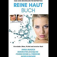 Reine Haut Buch - Nie wieder Akne, Pickel und unreine Haut: Neue Aknebehandlung für Betroffene