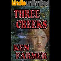 THREE CREEKS (THREE CREEKS SERIES Book 1)