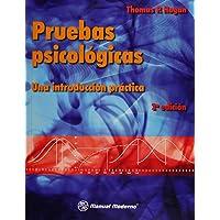 Pruebas psicológicas: Una introducción práctica