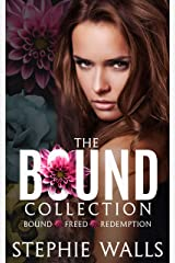 The Bound Collection: Bound, Freed, Redemption, and Reprieve Kindle Edition