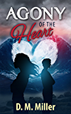 Agony of the Heart: (Heart Series: Volume 2)