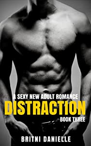 DISTRACTION - Part 3 (The Distraction Series)