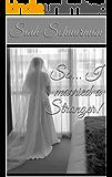So... I married a Stranger!