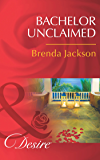 Bachelor Unclaimed (Mills & Boon Desire) (Bachelors in Demand, Book 4)