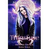 Transfuse (Infernal Council Book 3)
