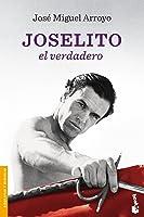 Joselito: El Verdadero (Divulgación. Biografías