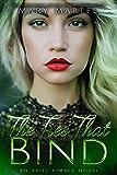 The Ties That Bind (An Ariel Kimber Novel Book 4)