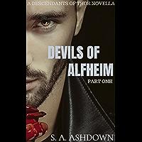 Devils Of Alfheim: A Descendants of Thor Novella (Part One) (Descendants of Thor Trilogy Book 0)