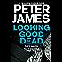 Looking Good Dead (Roy Grace series Book 2)