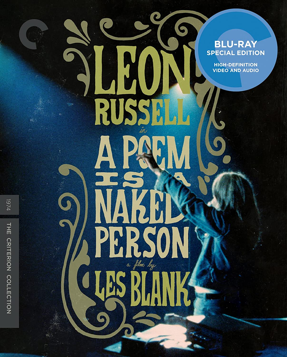 com a poem is a naked person the criterion collection com a poem is a naked person the criterion collection blu ray leon russell george jones willie nelson les blank movies tv