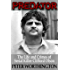 Predator: The Life and Crimes of Serial Killer Clifford Olson