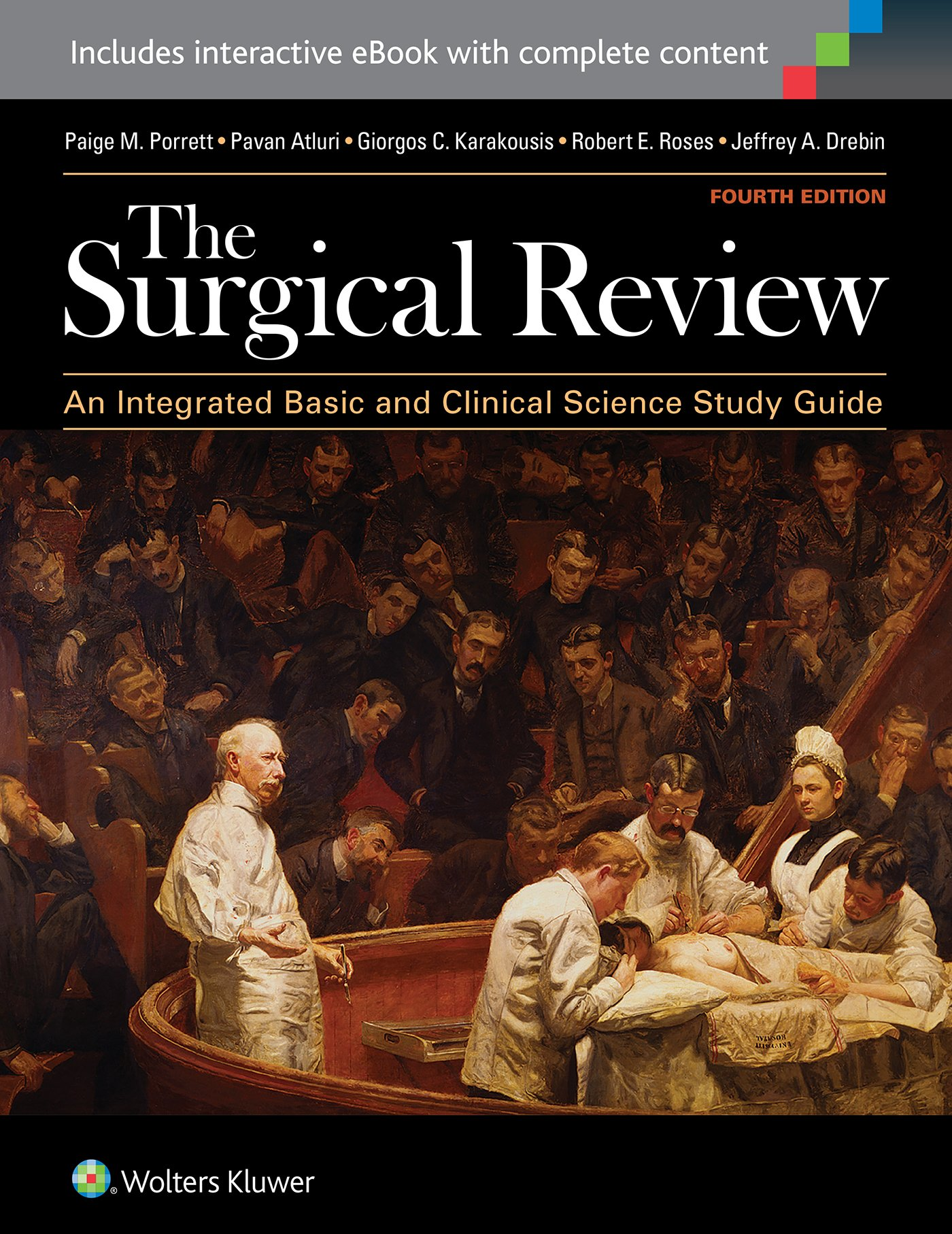 The Surgical Review: An Integrated Basic and Clinical Science Study Guide by Lippincott Williams and Wilkins