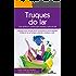 Truques do Lar: Guia prático e criativo para manter a casa em dia