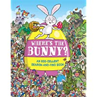 Where's the Bunny?: An Egg-cellent Search-and-Find Book (Search and Find Activity)