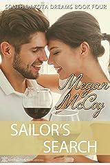 Sailor's Search (South Dakota Dreams Book 4) Kindle Edition