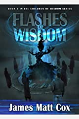 Flashes of Wisdom (Children of Wisdom Book 3) Kindle Edition