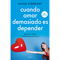 Cuando amar demasiado es depender: Aprende a superar la dependencia emocional