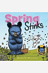 Spring Stinks: A Little Bruce Book (Mother Bruce Series) Kindle Edition