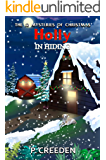 Holly in Hiding (THE 12 MYSTERIES OF CHRISTMAS Book 6)