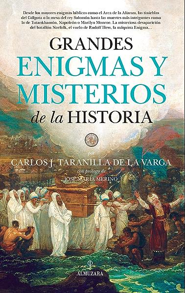 Grandes enigmas y misterios de la Historia eBook: Taranilla de la Varga, Carlos Javier: Amazon.es: Tienda Kindle