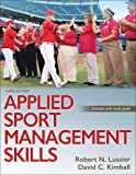 Applied Sport Management Skills - With Web Study Guide 3ed