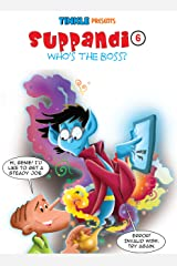 Suppandi Volume 6: Who's the Boss? Kindle Edition
