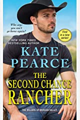 The Second Chance Rancher (The Millers of Morgan Valley Book 1) Kindle Edition
