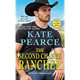 The Second Chance Rancher: A Sweet and Steamy Western Romance (The Millers of Morgan Valley Book 1)