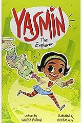 Yasmin the Explorer: 72 Hardcover