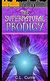 The Supernatural Prodigy (English Edition)