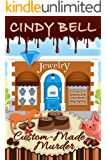 Custom-Made Murder (A Chocolate Centered Cozy Mystery Book 8)