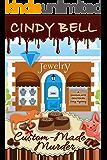 Custom-Made Murder (A Chocolate Centered Cozy Mystery Book 8)