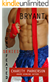 Bryant: MMA Romance (Undefeated Series Book 1)