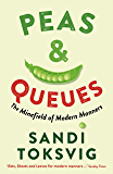 Peas & Queues: The Minefield of Modern Manners (English Edition)