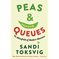 Peas & Queues: The Minefield of Modern Manners